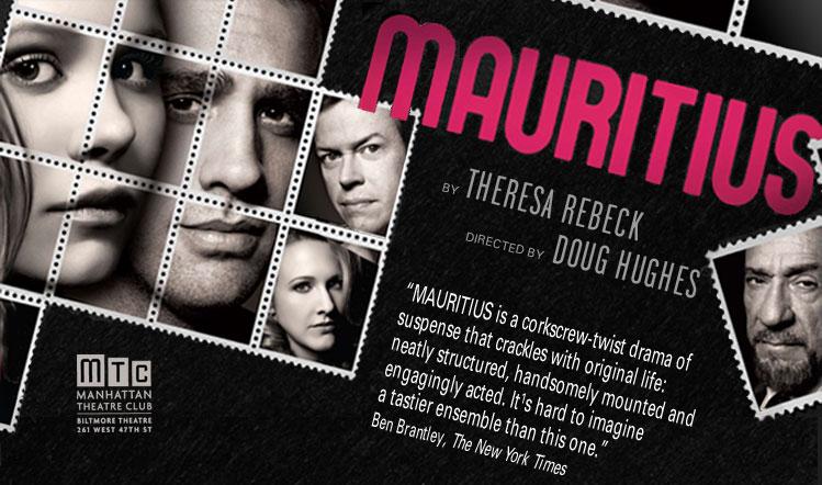 Mauritius : Manhattan Theatre Club